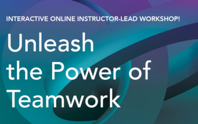 The Power of Teamwork Workshop | Sept/Oct 2020